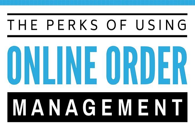 The Perks of using Online Order Management