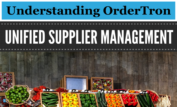 Understanding OrderTron Unified Supplier Management