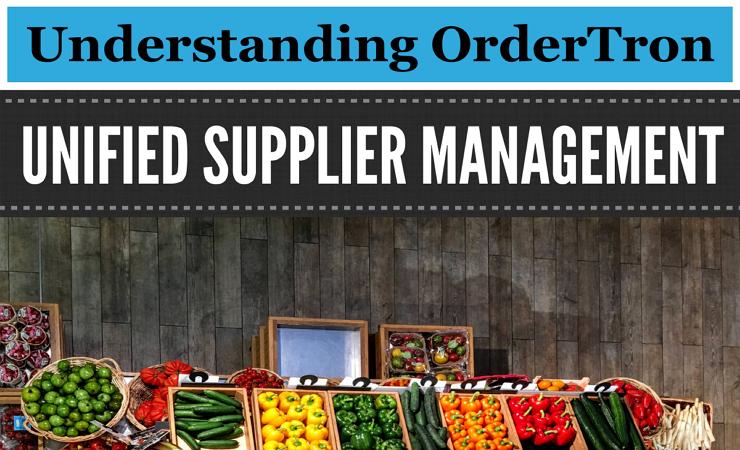 Understanding OrderTron Unified Supplier Management