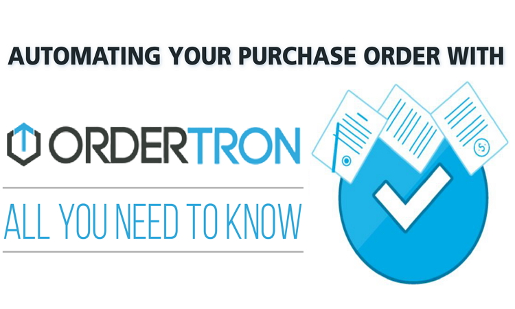 Automating Your Purchase Order with OrderTron